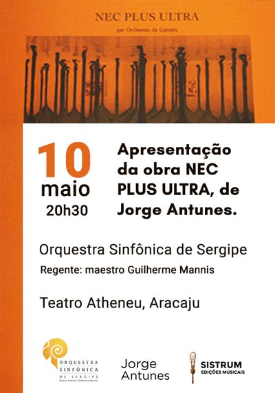 Apresentação da obra NEC PLUS ULTRA, de Jorge Antunes.