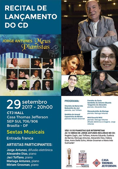 """Recital de lançamento do novo CD de Jorge Antunes """"Meus Pianistas""""."""