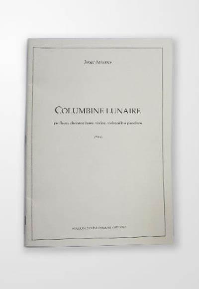 Présentation de l'oeuvre Columbine Lunaire, pour flûte en sol, clarinette basse, violon, violoncelle et piano